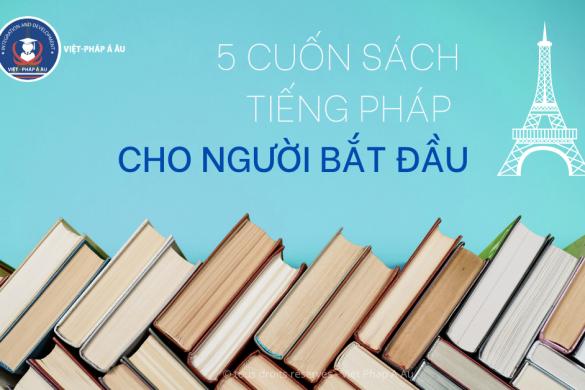 5 cuốn sách tiếng Pháp cho người bắt đầu