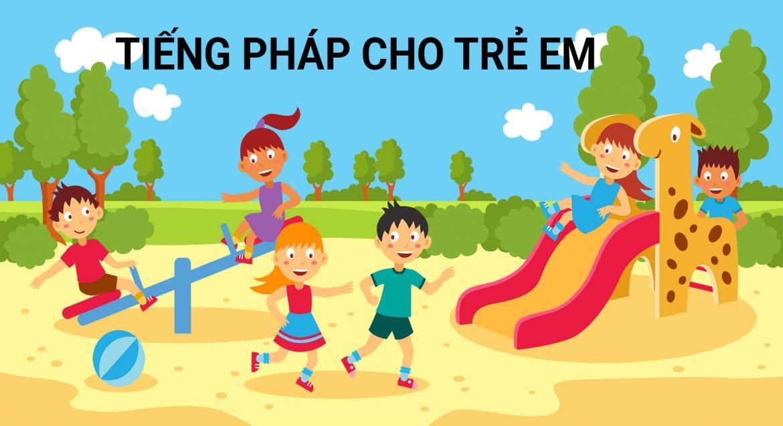 tiếng pháp cho trẻ em
