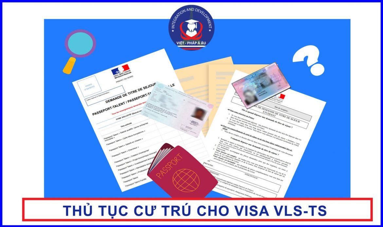 thủ tục cư trú tại Pháp cho visa VLS-TS