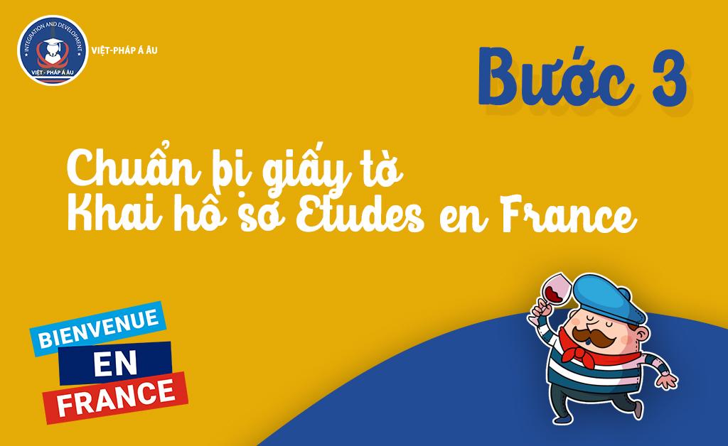 Chuẩn bị giấy tờ, khai hồ sơ Etudes én France