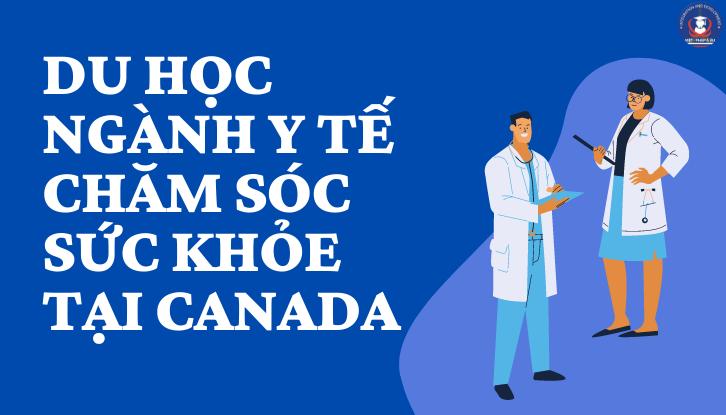 Du học ngành Y tại Canada