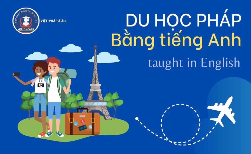 Du học Pháp bằng tiếng Anh