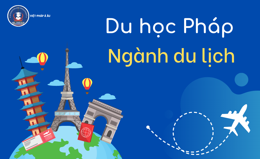 Du học Pháp ngành du lịch