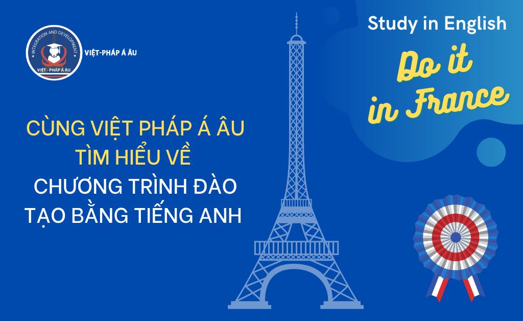 Chương trình du học Pháp bằng tiếng Anh