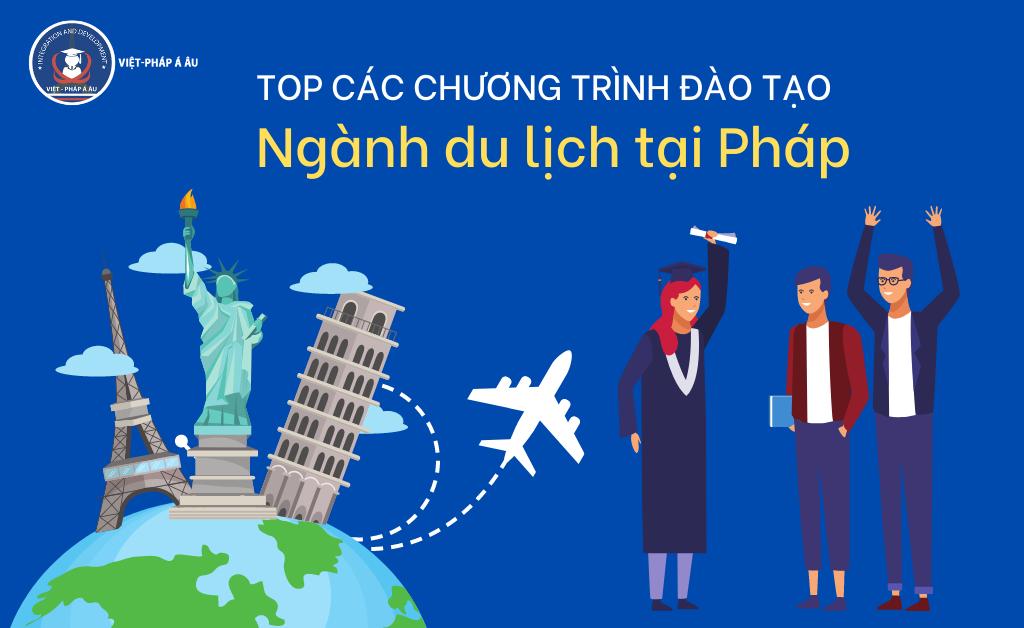Top các chương trình đào tạo ngành du lịch tại Pháp