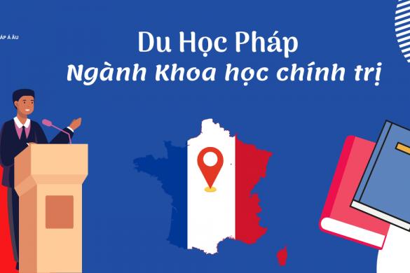 Du học Pháp ngành Koa học chính trị
