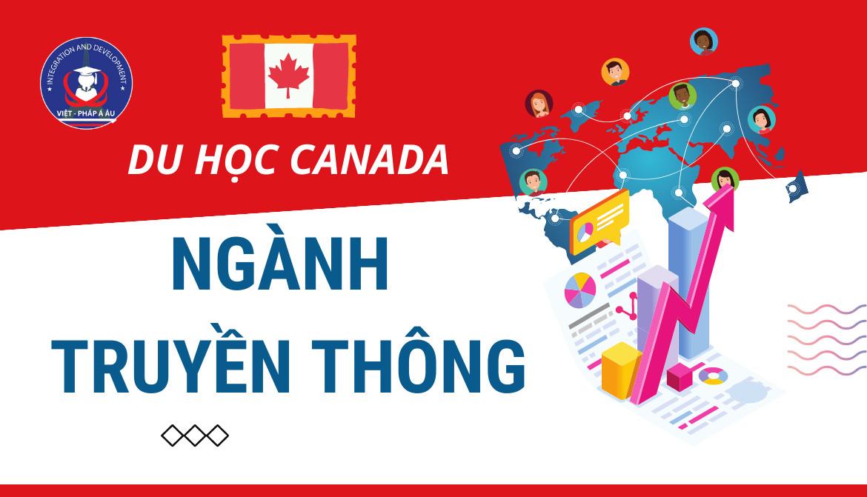 Du học Canada ngành Truyền Thông
