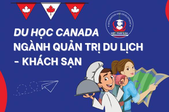 Du hoc Canada nganh quan tri du lich khach san
