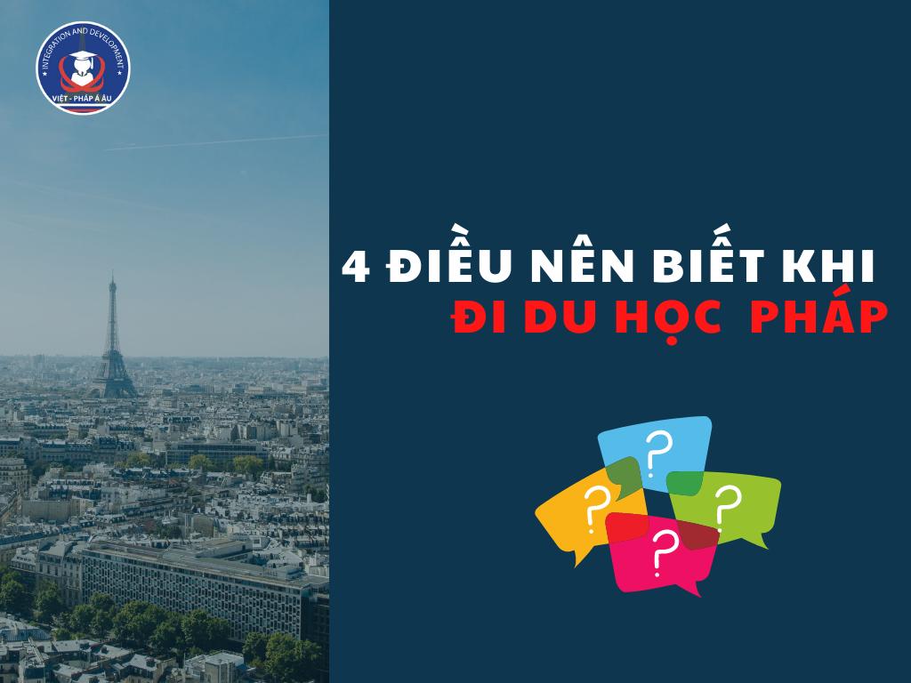 4-dieu-nen-biet-khi-du-hoc-phap