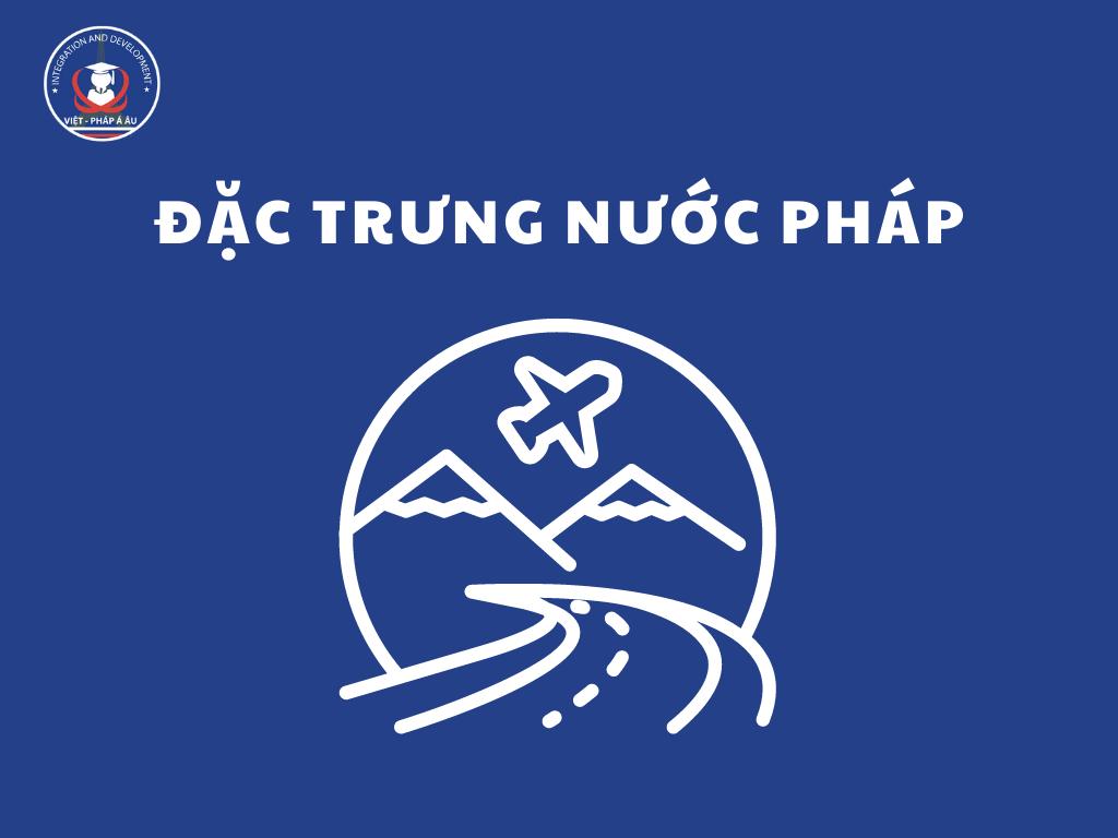 dac-trung-nuoc-phap