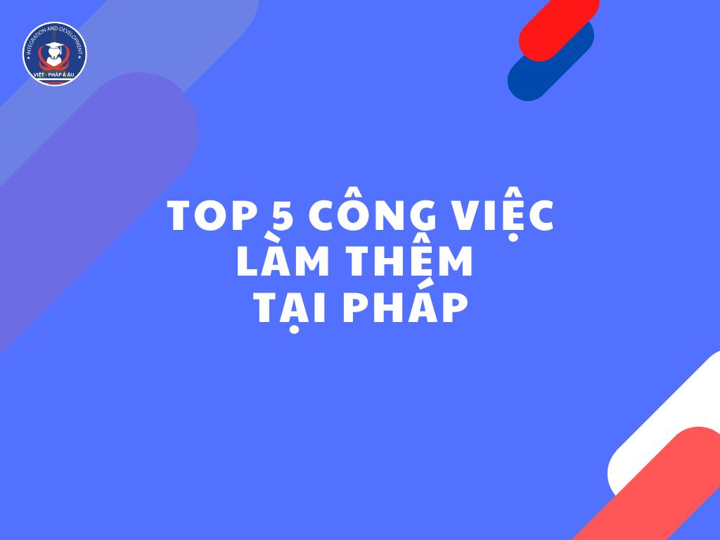 top-5-cong-viec-lam-them-tai-phap