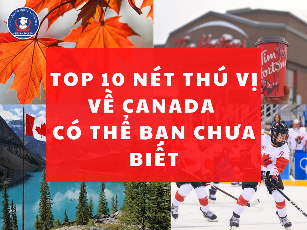 top-10-net-thu-vi-ve-canada