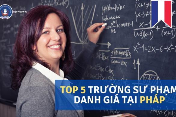 top-5-truong-dai-hoc-su-pham-danh-gia-tai-phap